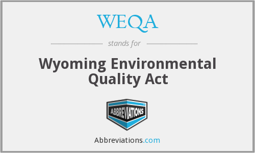 What does WEQA stand for?
