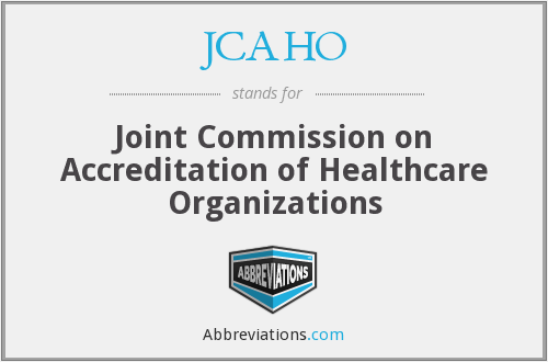 What does JCAHO stand for?