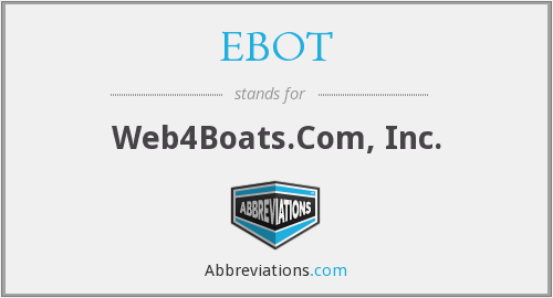 What does EBOT stand for?