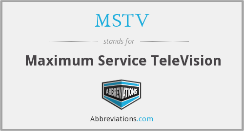 What does MSTV stand for?