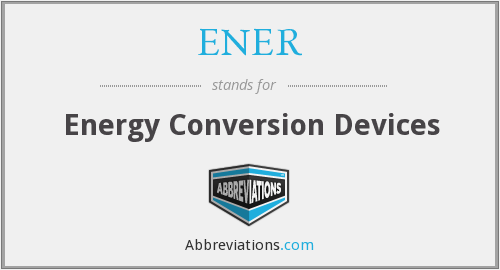 What does ENER stand for?