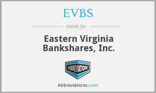 What does EVBS stand for?