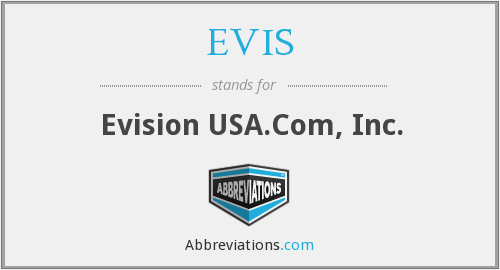 What does EVIS stand for?