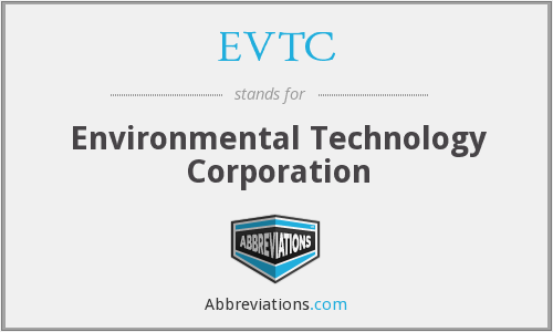 What does EVTC stand for?