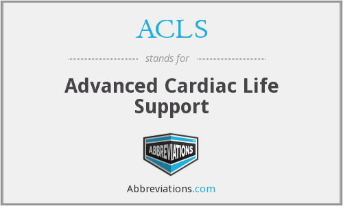What does ACLS stand for?