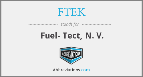 What does FTEK stand for?