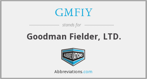 What does GMFIY stand for?