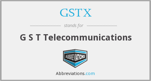 What does GSTX stand for?
