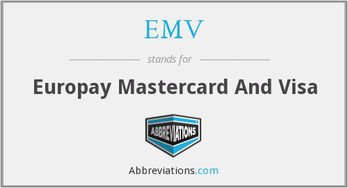 What does EMV stand for?