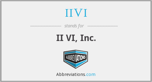 What does IIVI stand for?