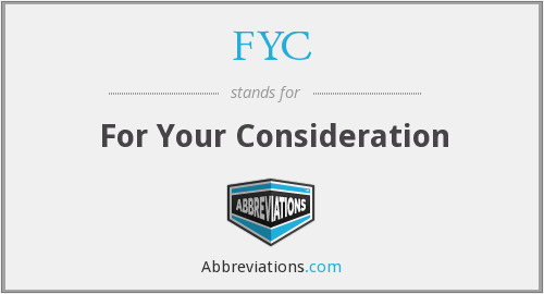 What does FYC stand for?