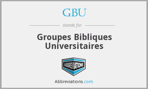 What does GBU stand for?