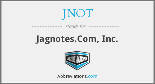 What does JNOT stand for?