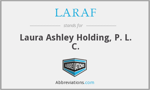 What does LARAF stand for?