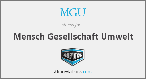 What does MGU stand for?