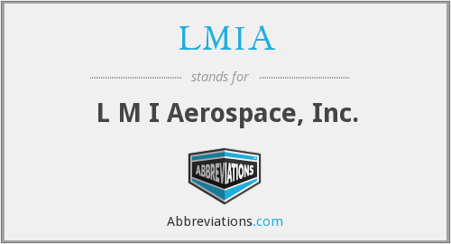 What does LMIA stand for?