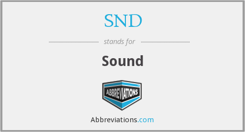 What does SND stand for?
