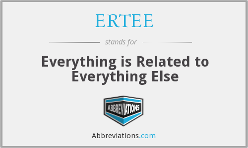 What does ERTEE stand for?