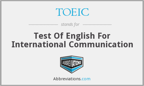 What does TOEIC stand for?