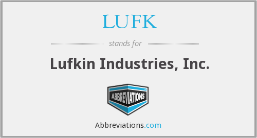 What does LUFK stand for?
