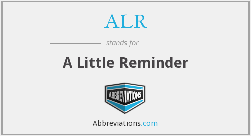 What does ALR stand for?