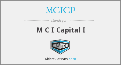What does MCICP stand for?