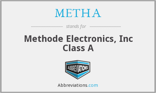 What does METHA stand for?