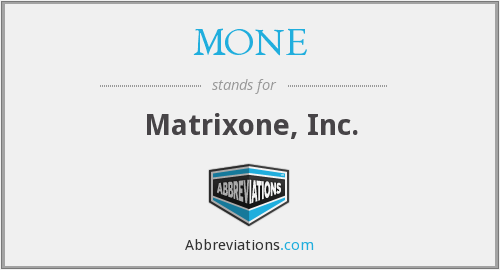 What does MONE stand for?