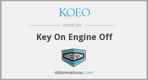 What does KOEO stand for?