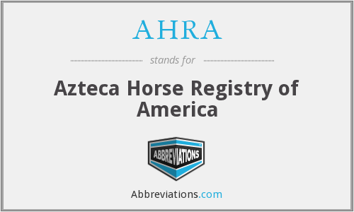 What does AHRA stand for?