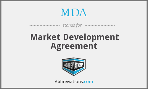 MDA - Market Development Agreement