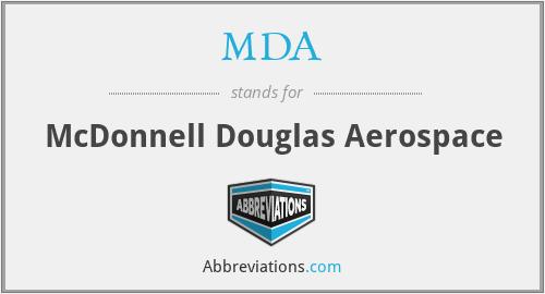 MDA - McDonnell Douglas Aerospace