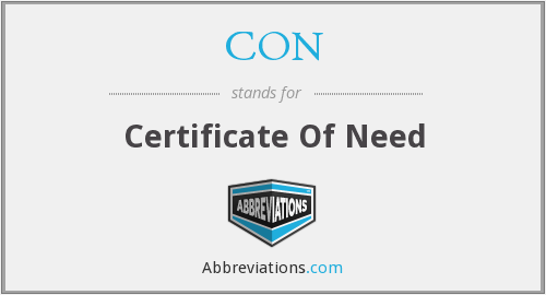 CON - Certificate Of Need