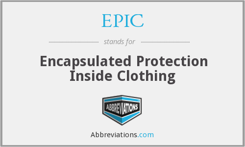EPIC - Encapsulated Protection Inside Clothing