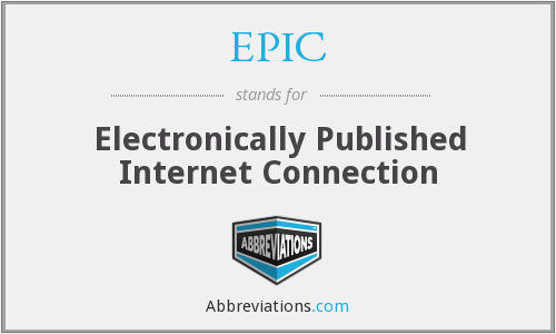 EPIC - Electronically Published Internet Connection