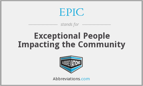 EPIC - Exceptional People Impacting the Community