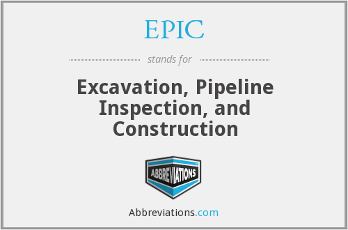 EPIC - Excavation, Pipeline Inspection, and Construction