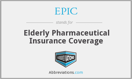 EPIC - Elderly Pharmaceutical Insurance Coverage