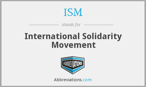 ISM - International Solidarity Movement