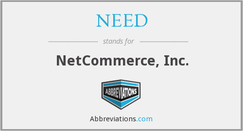 NEED - NetCommerce, Inc.