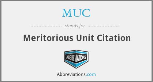 MUC - Meritorious Unit Citation