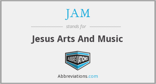 JAM - Jesus Arts And Music