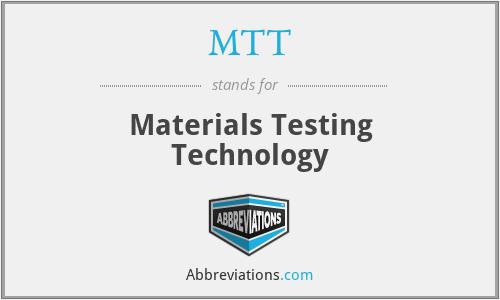 MTT - Materials Testing Technology
