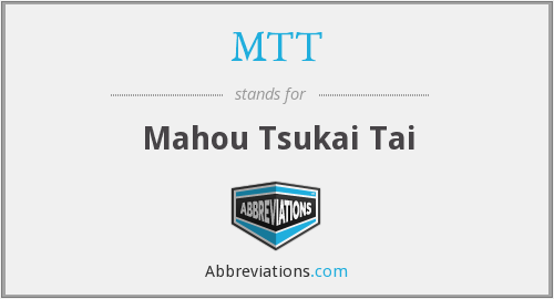 MTT - Mahou Tsukai Tai
