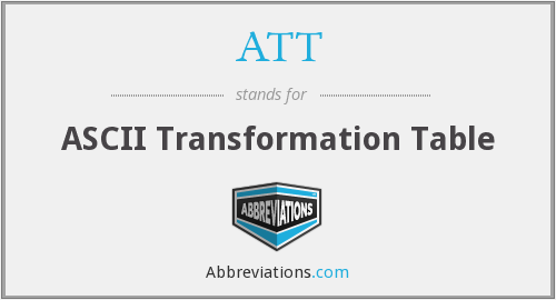 ATT - ASCII Transformation Table