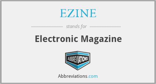 EZINE - Electronic Magazine