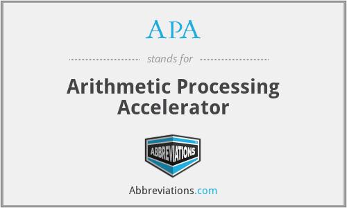 APA - Arithmetic Processing Accelerator