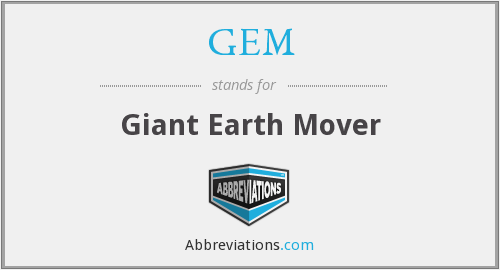 GEM - Giant Earth Mover