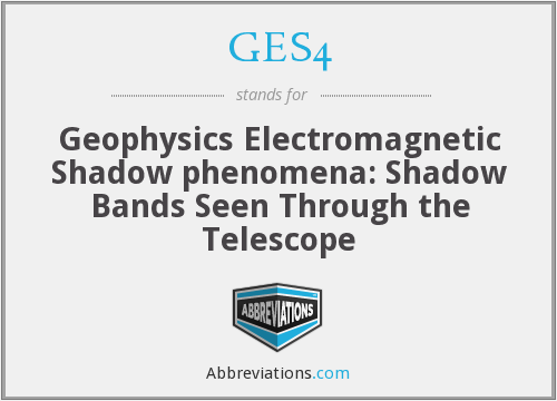 GES4 - Geophysics Electromagnetic Shadow phenomena: Shadow Bands Seen Through the Telescope