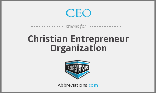 CEO - Christian Entrepreneur Organization